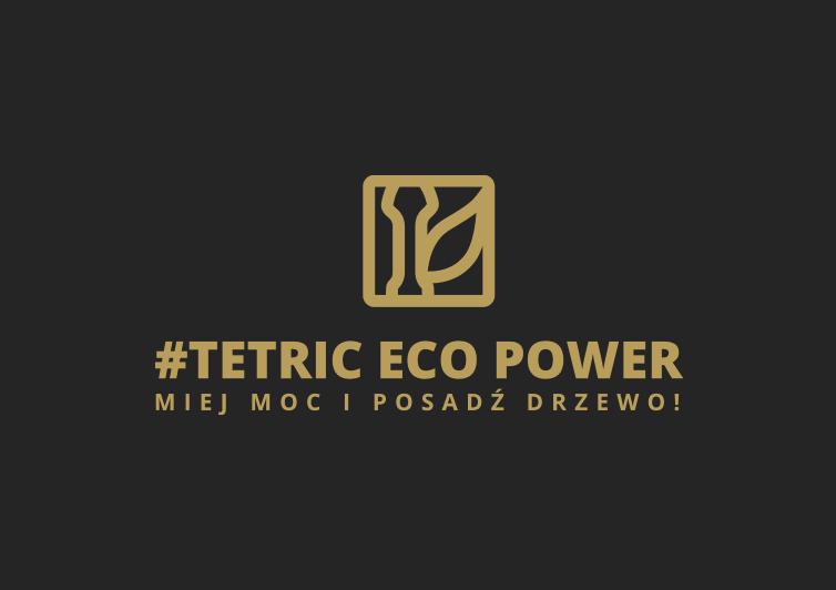 #Tetric Eco Power
